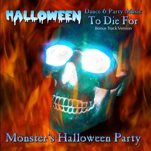 Halloween Dance & Party Music to Die For (Bonus Track Version)