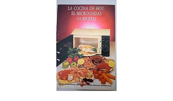 La Cocina de hoy, el microondas: 155 recetas: María ...