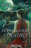 Depredador oscuro (Spanish Edition)