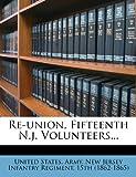 Re-Union, Fifteenth N J Volunteers, , 1278405380