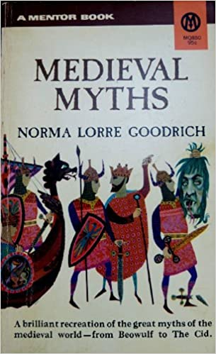 Book The Medieval Myths (Mentor Series)