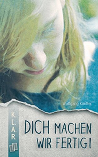 """Dich machen wir fertig!"" KLAR Taschenbuch ePub fb2 book"
