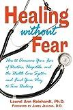 Healing Without Fear, Laurel Ann Reinhardt, 0892819928
