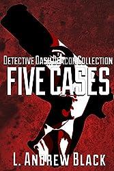 Dash Deacon Collection of Five Cases (Dash Deacon Police Procedural)