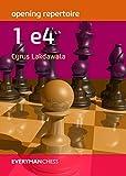 Opening Repertoire: 1e4-Cyrus Lakdawala