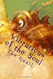 Vibrations of the Soul, The Quail, 1450566081