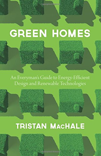 Cheap  Green Homes: An Everyman's Guide to Energy Efficient Design and Renewable Technologies