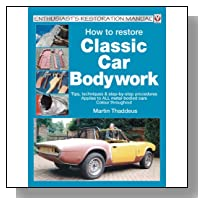 How to Restore Classic Car Bodywork (Veloce Enthusiast's Restoration Manual Series)