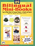 25 Bilingual Mini-Books, Helen H. Moore and Jaime Lucero, 0590498029
