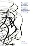 img - for The Islands of Beno t Mandelbrot: Fractals, Chaos, and the Materiality of Thinking book / textbook / text book