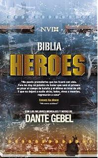 Biblia Héroes NVI: Con los mejores mensajes y notas de Dante Gebel (Spanish Edition