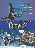 Do You Know Crows?, Alain M. Bergeron, 1554553202
