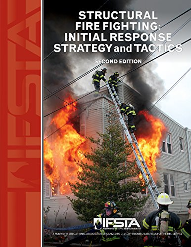 Structural Fire Fighting: Initial Strategy and Tactics 2nd edition