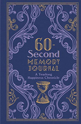 - 60-Second Memory Journal: A Yearlong Happiness Chronicle (Gilded, Guided Journals)