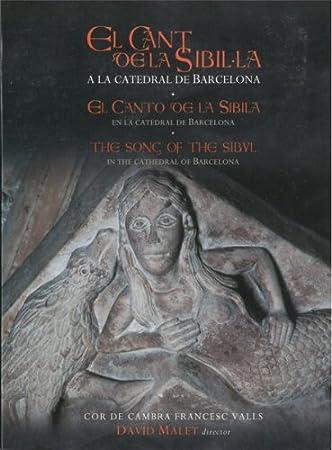 El Canto De La Sibila En Barcelona [Libro-Cd]
