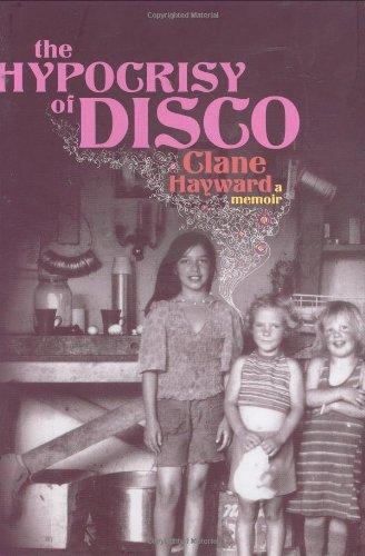 The Hypocrisy of Disco: A Memoir
