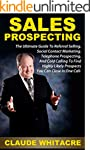 Sales Prospecting: The Ultimate Guide...