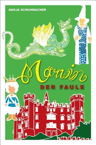 Marwin der Faule (Das grüne Land) (German Edition)