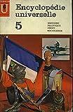 Encyclopédie Universelle Tome 5 - Histoire Politique Droit Sociologie