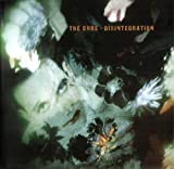 #5: The Cure - Disintegration