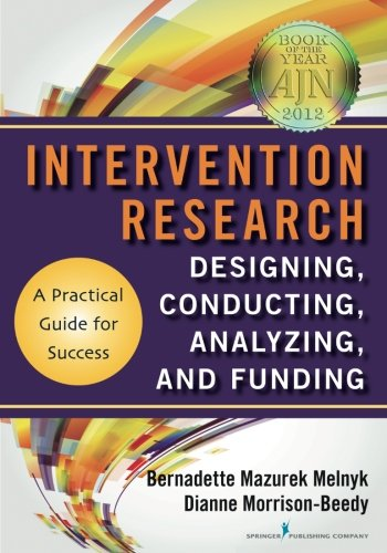 Intervention Research: Designing, Conducting, Analyzing, and Funding by Springer Publishing Company