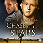 Chase the Stars: Lang Downs, Book 2 | Ariel Tachna