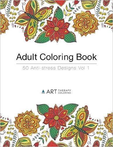 adult coloring book 50 anti stress designs volume 1