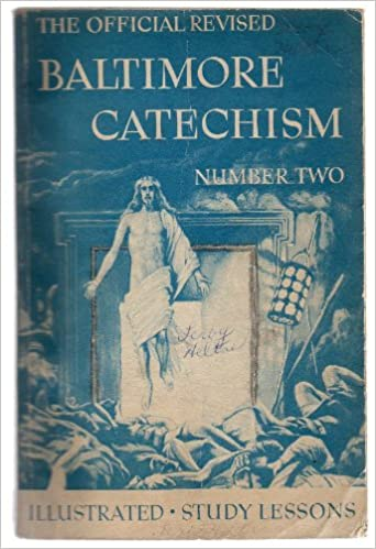 Book The Official Revised Baltimore Catechism Number Two - Illustrate with Study Lessons