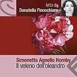 Il veleno dell'oleandro | Simonetta Agnello Hornby