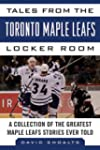 Tales from the Toronto Maple Leafs Lo...