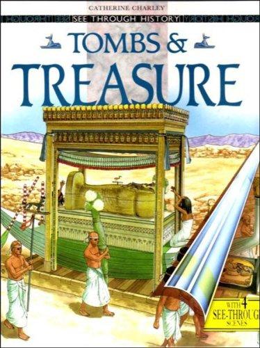 Tombs and Treasure (See Through History)