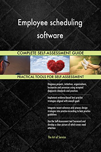 Employee scheduling software Toolkit: best-practice templates, step-by-step work plans and maturity diagnostics