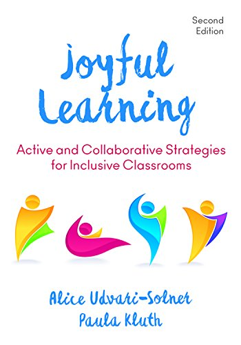 Joyful Learning: Active and Collaborative Strategies for Inclusive Classrooms