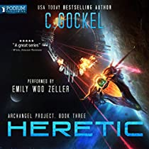 HERETIC: ARCHANGEL PROJECT, BOOK 3