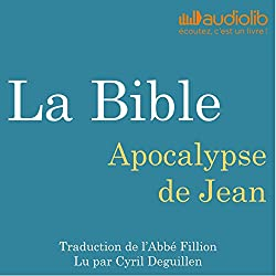 La Bible : Apocalypse de Jean