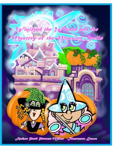 Winnifred the Wizard and the Case of the Missing Spells (Halloween Town) (Volume 6) -