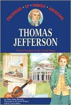 Thomas Jefferson (Childhood of Famous Americans): Helen Albee ...