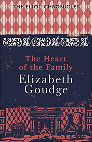 Book The Heart of the Family: Book Three of The Eliot Chronicles (Eliot Chronicles 3)
