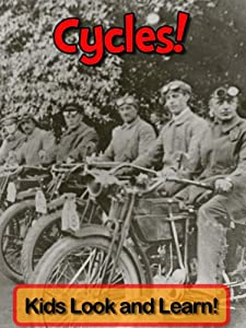 Cycles! Learn About Cycles and Enjoy Colorful Pictures - Look and Learn! (50+ Photos of Cycles)