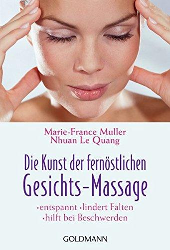 Massage Buch Die Kunst der fernöstlichen Gesichts-Massage Lernen