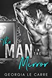 The Man In The Mirror: A Billionaire Romance