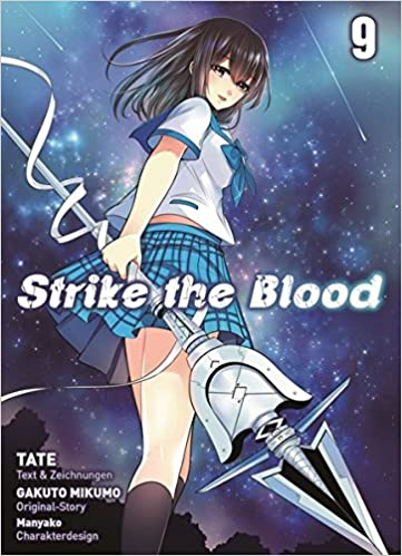 Strike The Blood Bd 9 Amazonde Gakuto Mikumo Tate Yuko Keller Bucher