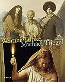 Werner Tübke - Michael Triegel: Zwei Meister aus Leipzig