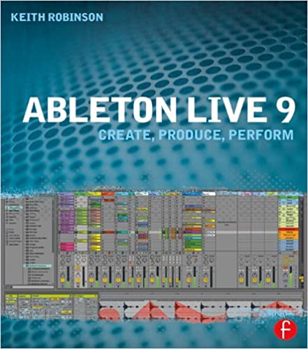 Ableton live 9 kindle edition by keith robinson arts ableton live 9 kindle edition by keith robinson arts photography kindle ebooks amazon fandeluxe Choice Image