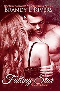 Falling Star (Combustible Book 2) by [Rivers, Brandy L]
