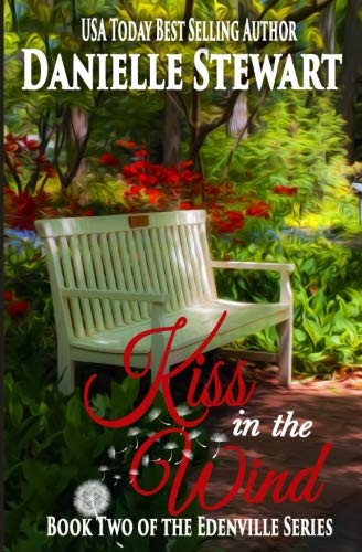 Books : Kiss in the Wind (The Edenville Series) (Volume 2)