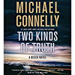 Two Kinds of Truth | Michael Connelly