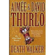 Death Walker: An Ella Clah Novel