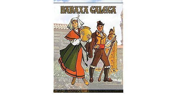 Baraxa Galega. EDICION ESPECIAL: Amazon.es: Pérez Llamosas, Félix: Libros