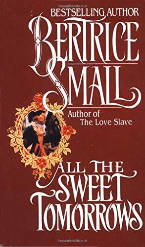 All the Sweet Tomorrows (O'Malley Saga)